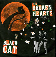 THE BROKEN HEARTS - Black Cat / Blanco