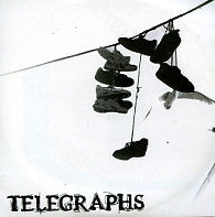 TELEGRAPHS - This Is The Message