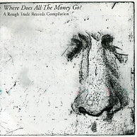VARIOUS - Where Does All The money Go?