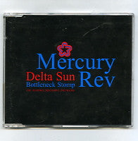 MERCURY REV - Delta Sun Bottleneck Stomp