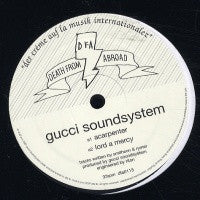 GUCCI SOUNDSYSTEM - Acarpenter / Lord A Mercy