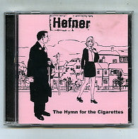 HEFNER - The Hymn For The Cigarettes