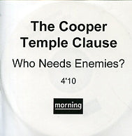 COOPER TEMPLE CLAUSE - Who Needs Enemies?
