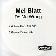 MEL BLATT - Do Me Wrong