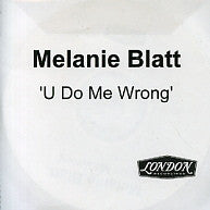 MEL BLATT - U Do Me Wrong