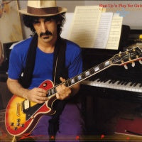 FRANK ZAPPA - Shut Up 'n Play Your Guitar