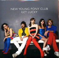 NEW YOUNG PONY CLUB - Get Lucky