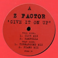 Z FACTOR - Give It On Up