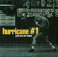 HURRICANE #1 - Step Into My World