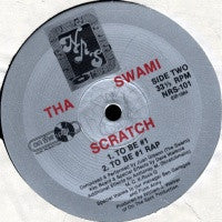 THA SWAMI - The Swami Scratch
