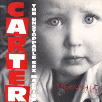 CARTER THE UNSTOPPABLE SEX MACHINE - A Sheltered Life