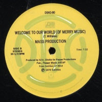 MASS PRODUCTION - Welcome To Our World (Of Merry Music) / Cosmic Lust