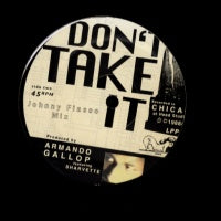 ARMANDO GALLOP FEAT:- SHARVETTE - Don't Take It