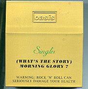 OASIS - (What's The Story) Morning Glory? - Singles