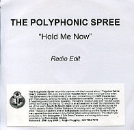 POLYPHONIC SPREE - Hold Me Now