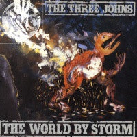 THE THREE JOHNS - The World By Storm