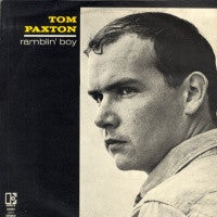 TOM PAXTON - Ramblin Boy