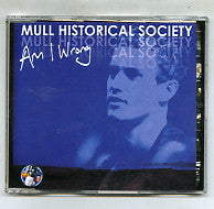 MULL HISTORICAL SOCIETY - Am I Wrong