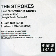THE STROKES - Last Nite / When It Started