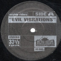 MIGHTY RIDERS / LOWRELL - Evil Vibrations / Mellow Mellow Right On