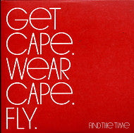 GET CAPE. WEAR CAPE. FLY - Find The Time