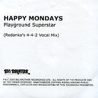 HAPPY MONDAYS - Playground Superstar