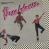 VARIOUS - Breakdance - Original Motion Picture Soundtrack