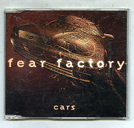 FEAR FACTORY - Cars