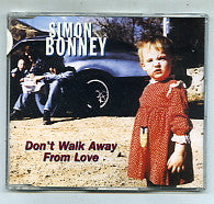 SIMON BONNEY - Don't Walk Away From Love