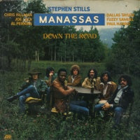 STEPHEN STILLS & MANASSAS - Down the Road