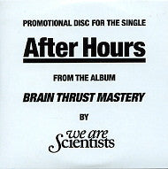 WE ARE SCIENTISTS - After Hours