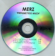 MERZ - Presume Too Much