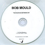 BOB MOULD - The Silence Between Us