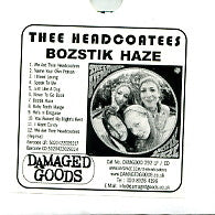 THEE HEADCOATEES - Bozstik Haze