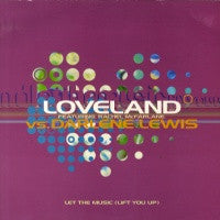 LOVELAND feat. RACHEL McFARLAND - Let The Music (Lift You Up)