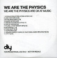 WE ARE THE PHYSICS - We Are The Physics Are OK At Music