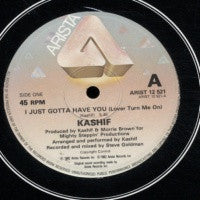 KASHIF - I Just Gotta Have You