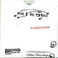 PETE & THE PIRATES - Mr. Understanding