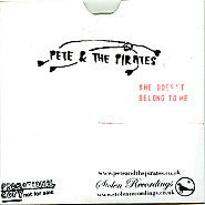 PETE & THE PIRATES - She Doesn't Belong To Me