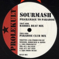 SOURMASH - Pilgramage To Paradise