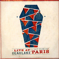 HOT CLUB DE PARIS - Live At Deadlake