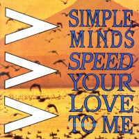 SIMPLE MINDS - Speed Your Love To Me / Bass Line