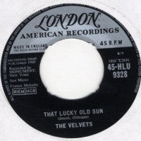 THE VELVETS - That Lucky Old Sun