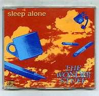 THE WONDER STUFF - Sleep Alone