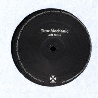 JEFF MILLS - Time Mechanic