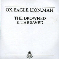 OX.EAGLE.LION.MAN - The Drowned & The Saved