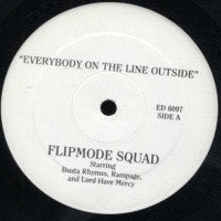 FLIPMODE SQUAD - Everybody On The Line Outside / Run For Cover