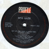 ROB BASE & D.J. EZ-ROCK - Get Up And Have A Good Time
