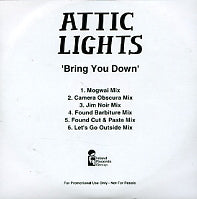 ATTIC LIGHTS - Bring You Down