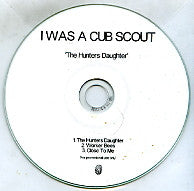 I WAS A CUB SCOUT - The Hunter's Daughter